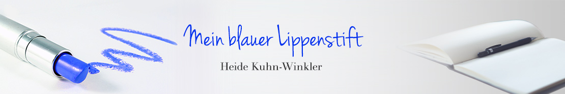 Mein blauer Lippenstift | Heide Kuhn-Winkler